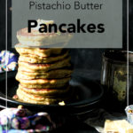 Pistachio-butter-pancakes-with-honey-cardamom-syrup-close-up-eye-view-02-the-cupcake-confession